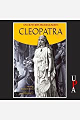 Ancient World Leaders: Cleopatra Audible Audiobook