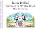 Peedie Peebles' Summer or Winter Book, Hedderwick, Mairi, 1780270038