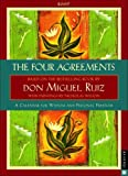 The Four Agreements: 2009 Engagement Calendar