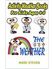 Activity Weather Books For Kids Ages 4-8: All About Weather- Fun Early Learning