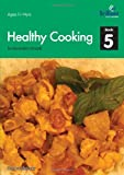 Healthy Cooking for Secondary Schools-Book 5, Sandra Mulvany, 1905780281