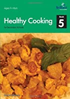 Healthy Cooking for Secondary Schools – Book 5 Front Cover