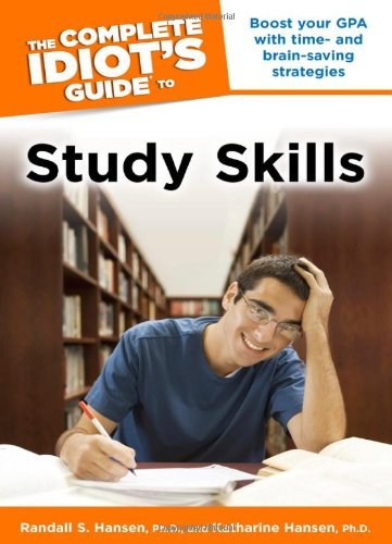 The Complete Idiot's Guide to Study Skills (Idiot's Guides) by Hansen Randall S. Hansen Katharine (2008-09-02) Paperback