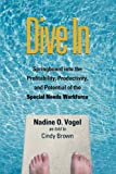 img - for Dive In: Springboard into the Profitability, Productivity, and Potential of the Special Needs Workforce book / textbook / text book