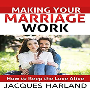 Making Your Marriage Work Audiobook