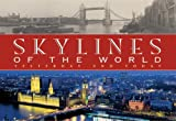 Download Skylines of the World: Yesterday and Today in PDF ePUB Free Online