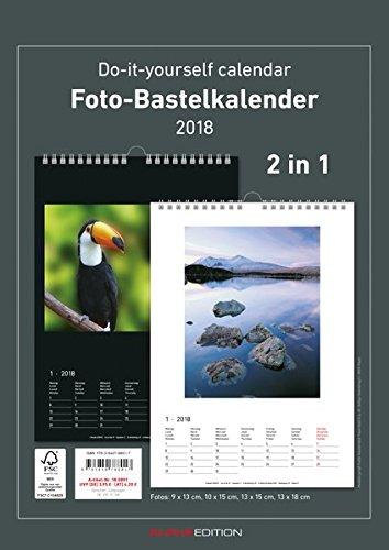 Foto-Bastelkalender 2018-2 in 1: schwarz und weiss - Bastelkalender: Do it yourself calendar A4 - datiert