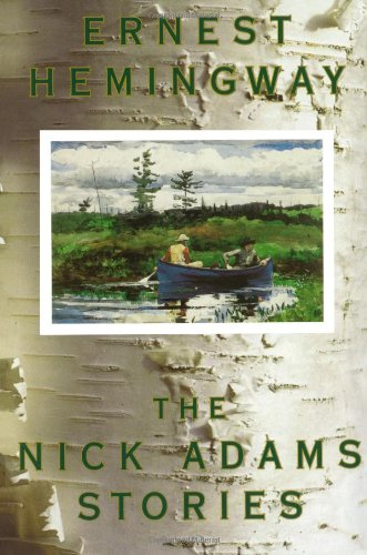 Book cover from The Nick Adams Stories by Ernest Hemingway