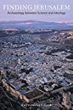 university press - Finding Jerusalem: Archaeology between Science and Ideology