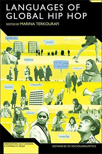 The Languages of Global Hip Hop (Advances in Sociolinguistics)