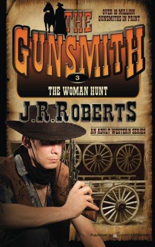 The Woman Hunt: The Gunsmith PDF