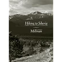 Hiking to Siberia: Curious Tales of Travel and Travelers