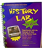 History Lab To Go! Experiments with the Concepts & Tools of the History Trade