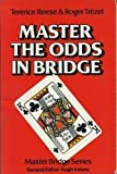 Master the Odds in Bridge, Terence Reese and Roger Trezel, 0575025972
