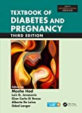 img - for Textbook of Diabetes and Pregnancy, Third Edition (Maternal-Fetal Medicine) book / textbook / text book