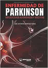 Enfermedad de Parkinson: Implicaciones autonómicas y afectivas