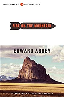 the best of edward abbey edward abbey doug peacock fire on the mountain fire on the mountain acircmiddot edward abbey