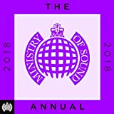 The Annual 2018 - Ministry of Sound [Explicit]