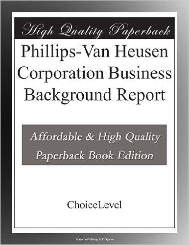 Phillips-Van Heusen Corporation Business Background Report