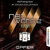 Opfer (Netwars 2 - Totzeit 3) | M. Sean Coleman