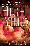 High Yield, Lovett H. Weems and Tom Berlin, 1426793103