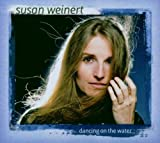 Dancing on the Water by Susan Weinert