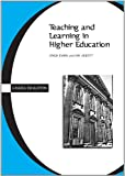 Teaching and Learning in Higher Education (Cassell Education), Harriet Evans, 0304701025
