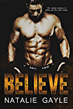Believe: A Contemporary MMA Romance: Oni Fighters Book 2