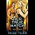 Her True Match (X-Ops Book 6)
