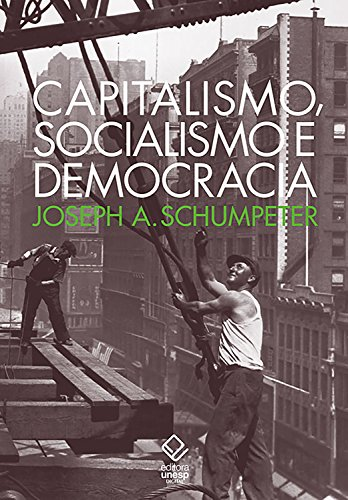 Capitalismo socialismo democracia Joseph Schumpeter ebook