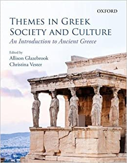 Themes in Greek Society and Culture: An Introduction