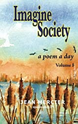 IMAGINE SOCIETY A Poem a Day - Volume 1: Jean Mercier's A Poem A Day series
