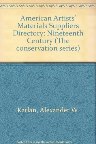 American Artists' Materials Suppliers Directory (The Conservation Series)