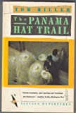 Front cover for the book The Panama Hat Trail by Tom Miller