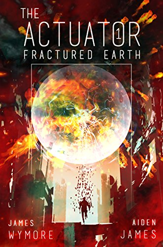 Amazon the actuator fractured earth a gamelit adventure ebook the actuator fractured earth a gamelit adventure by wymore james james fandeluxe Gallery