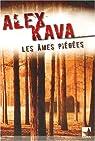 Les âmes piégées par Kava