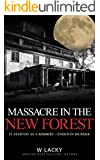 Serial Killer: Massacre in the New Forest