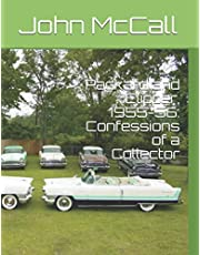Packard and Clipper, 1955-56: Confessions of a Collector