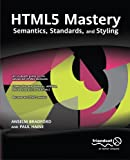 HTML5 Mastery, Anselm Bradford and Paul Haine, 1430238615