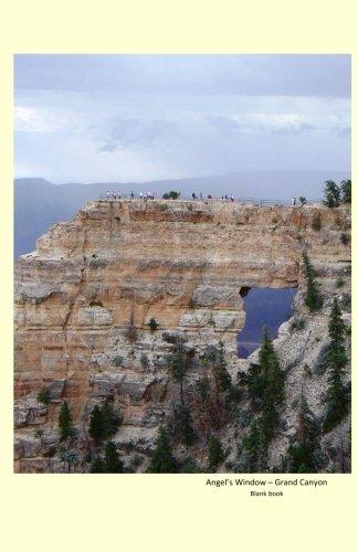 Download Angel's Window-Grand Canyon Blank book: 5by8 blank book with Angel's window- Grand Canyon on cover pdf epub