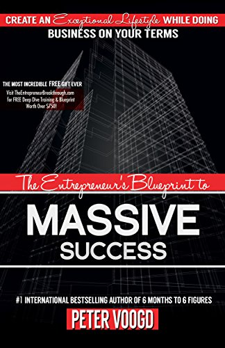 Amazon the entrepreneurs blueprint to massive success create the entrepreneurs blueprint to massive success create an exceptional lifestyle while doing business on your malvernweather Choice Image