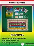 Survival (Italian Edition)