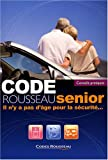 Image de Code Rousseau Senior (French Edition)
