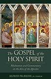 The Gospel of the Holy Spirit, Alfred McBride, 1618901699