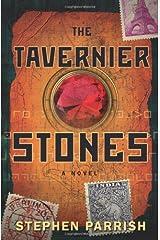 The Tavernier Stones: A Novel Paperback
