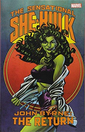 (Sensational She-Hulk by John Byrne: The Return (The Sensational She-Hulk))