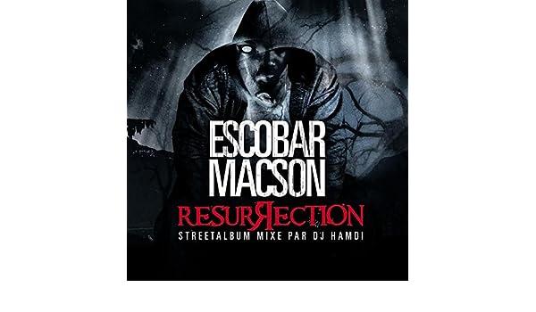 TÉLÉCHARGER ALBUM ESCOBAR MACSON RESURRECTION