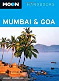 Front cover for the book Moon Handbooks Mumbai & Goa by Janhavi Acharekar