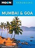 Front cover for the book Moon Handbooks Mumbai & Goa by Janhavi Acharekar
