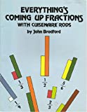 Everything's Coming Up Fractions with Cuisenaire Rods